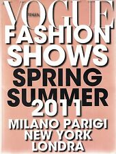 VOGUE Italia FASHION SHOWS S/S 2011 Milan Paris New York London @NEW MAGAZINE@