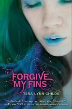 Forgive My Fins, Childs, Tera Lynn, Good Condition, Book