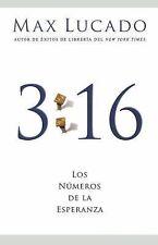 (New) 3:16 Los Numeros de la Esperanza by Max Lucado