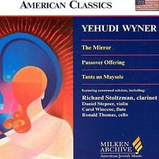 Wyner - The Mirror / Passover Offering / Tants un Maysele (Milken Archive of Ame