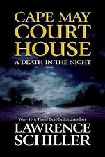 Cape May Court House : A Death in the Night by Lawrence Schiller (2002, Hardcove