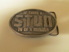 "IT TAKES A ""STUD"" TO BE A BUILDER1978 CAPT. HAWKS SKY PATROL BELT BUCKLE"