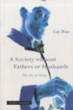 A Society without Fathers or Husbands: The Na of China, Hua, Cai, Acceptable Boo
