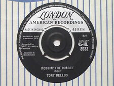 45-HL 8933 Tony Bellus - Robbin' The Cradle / Valentine Girl