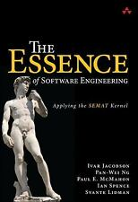 The Essence of Software Engineering: Applying the SEMAT Kernel by Ivar Jacobson