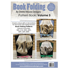 Debbi Moore Book Folding Pattern Book Volume 5 - 18th 21st 25th 40th 50th 65th