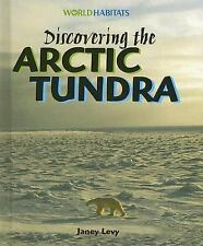 Discovering the Arctic Tundra (World Habitats)-ExLibrary