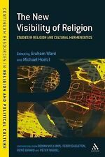 The New Visibility of Religion: Studies in Religion and Cultural Hermeneutics (C