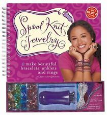 Spool Knit Jewelry: Make Beautiful Bracelets, Anklets, and Rings Klutz