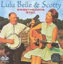 "LULU BELLE AND SCOTTY, CD ""SWEETHEARTS STILL""  NEW SEALED"