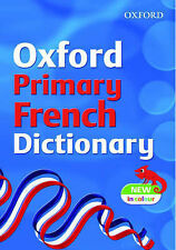 NEW Oxford  PRIMARY FRENCH DICTIONARY in Colour   9780199113088