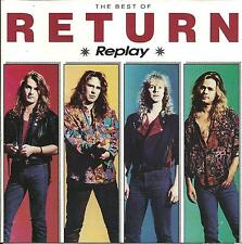 CD RETURN - REPLAY THE BEST OF ( 12 TRACKS ALIEN BAI BANG TREAT AOR RAR )