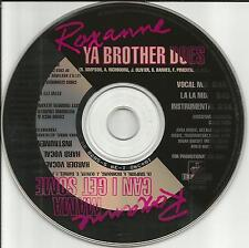Real ROXANNE Mama Can I get Some /Brother MIXS& INSTRUMENTAL PROMO CD CHUBB ROCK