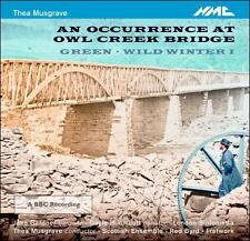 Musgrave: Occurrence At Owl Creek, New Music