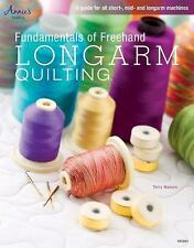 Fundamentals of Freehand Longarm Quilting (Annie's Quilting), Watson, Terry, New