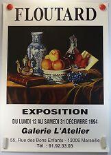FLOUTARD expose Galerie L'Atelier à Marseille AFFICHE ORIGINALE/6rPB