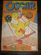 Oscar le petit canard acrobate par Mat BD jeunesse album n°11 janvier 1956 TBE
