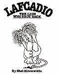 Lafcadio : The Lion Who Shot Back by Silverstein, Shel, Acceptable Book
