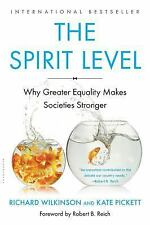 The Spirit Level : Why Greater Equality Makes Societies Stronger by Kate...