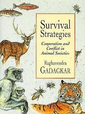 Survival Strategies: Cooperation and Conflict in Animal Societies