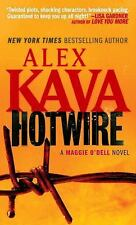 Hotwire (Maggie O'Dell Novels), Kava, Alex, Good,  Book