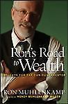 Ron's Road to Wealth: Insights for the Curious Investor