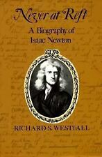 Never at Rest: A Biography of Isaac Newton (Cambridge Paperback Library) by Wes