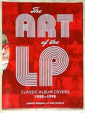 ART OF THE LP ~ 1955-1995 by JOHNNY MORGAN & BEN WARDLE ~ PROFUSELY ILLUS ~ HC