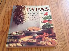 Tapas : The Little Dishes of Spain by Penelope Casas (1985, Paperback)
