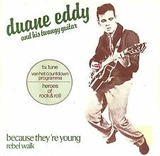 "7"" Duane Eddy – Because They're Young / Rebel Walk // Dutch"