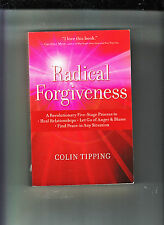 RADICAL FORGIVENESS-COLIN TIPPING-1ST ED 2009-NR FN-TRANSFORMATIVE CLASSIC