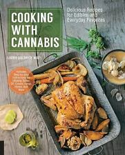Cooking with Cannabis: Delicious Recipes for Edibles and Everyday Favorites, Wol