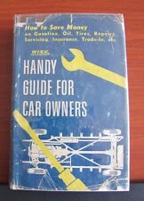 Handy Guide for Car Owners by Frank Vincent Mitchell - 1953 HCDC- save money