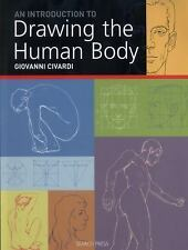 Introduction to Drawing the Human Body (The Art of Drawing), Civardi, Giovanni,