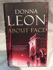 Signed First Edition 1st Printing About Face Donna Leon