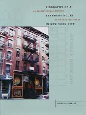 Center Bks.: Biography of a Tenement House in New York City : An...