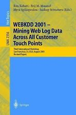 WEBKDD 2001 - Mining Web Log Data Across All Customers Touch Points: Third Inter