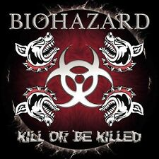 Kill or Be Killed [PA] by Biohazard (CD, Mar-2003, Sanctuary)