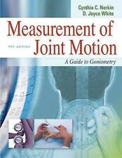 Measurement Of Joint Motion : A Guide To Goniometry 4th Ed International Edition