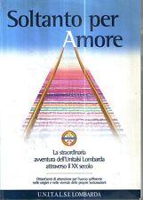 G9 Soltanto epr amore La straordinaria avventura dell'Unitalsi Lombarda