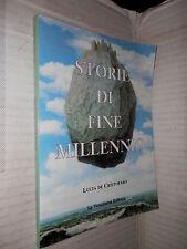 STORIE DI FINE MILLENNIO Raccolta di racconti e poesie Lucia De Cristofaro 1999