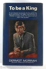 HRH PRINCE OF WALES - TO BE KING by Dermott Morrah (1968) HARDBACK - 1st Edition