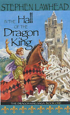 Stephen Lawhead In the Hall of the Dragon King: Dragon King Saga Bk.1 (The Drago