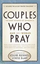 Couples Who Pray: The Most Intimate Act Between a Man and a Woman, DuArt, Louise