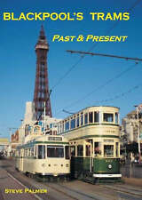 Blackpool's Trams Past and Present, Steve Palmer, New Book