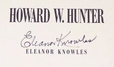 HOWARD W. HUNTER SIGNED by Eleanor Knowles 1994 LDS MORMON BOOK HB