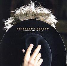 Somebody's Nobody Baldwin, Jimmy MUSIC CD