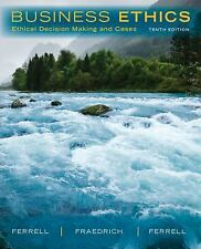 Business Ethics : Ethical Decision Making and Cases Ferrell, O. C.l 10TH EDITION