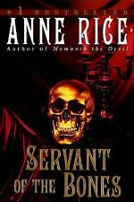 Servant of the Bones, Rice, Anne, Good Book