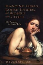 New Testament Guides: Dancing Girls, Loose Ladies, and Women of the Cloth :...